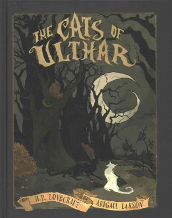 The Cats of Ulthar : H P Lovecraft : 9781944937058