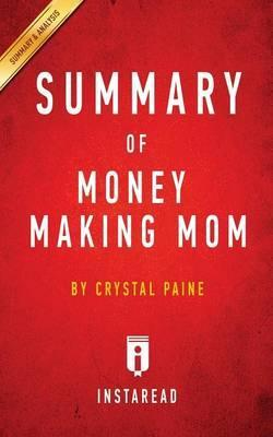 Summary of Money Making Mom
