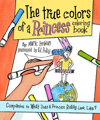 The True Colors of a Princess Coloring Book