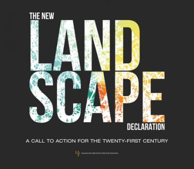 The New Landscape Declaration : A Call to Action for the Twenty-First Century