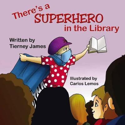 There's a Superhero in the Library