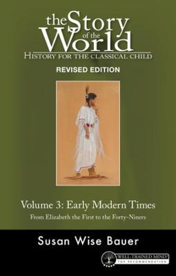Story of the World, Vol. 3 Revised Edition