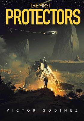 The First Protectors