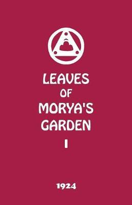 Leaves of Morya's Garden I