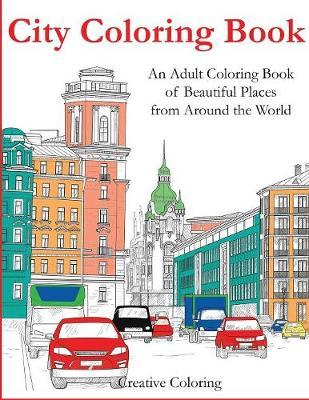 City Coloring Book Creative Coloring 9781947243620