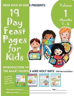 19 Day Feast Pages For Kids Volume 1 Months 1 4 Lili Shang 9781947485501