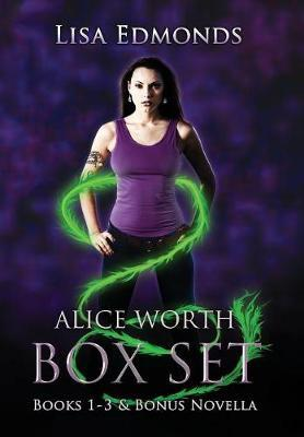 Alice Worth Box Set (Books 1 - 3 & Bonus Novella)