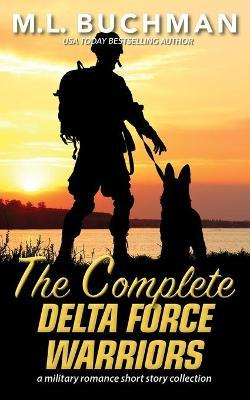 The Complete Delta Force Warriors