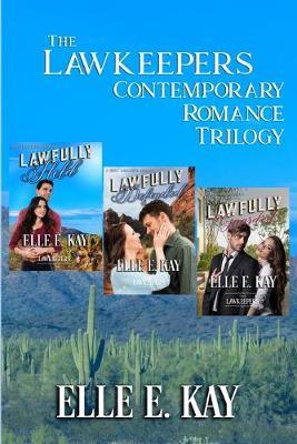 The Lawkeepers Contemporary Romance Trilogy