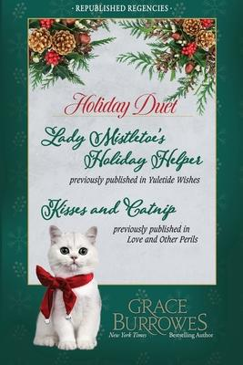 Holiday Duet -- Two Previously Published Regency Novellas