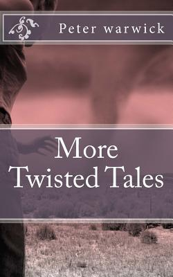 More Twisted Tales
