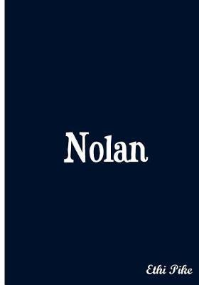 Nolan - Personalized Notebook  An Ethi Pike Collectible Journal
