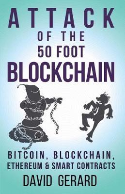 Attack of the 50 Foot Blockchain