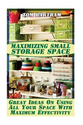 Maximizing Small Storage Space