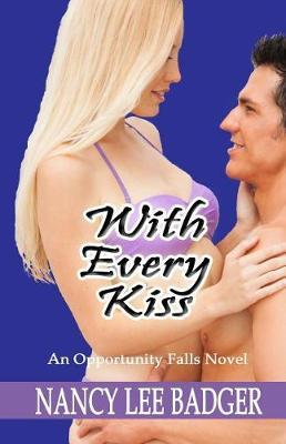 With Every Kiss
