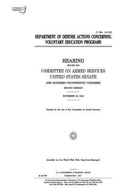 Department of Defense Actions Concerning Voluntary Education Programs  Hearing Before the Committee on Armed Services