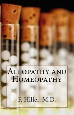 Allopathy and Homoepathy: Before the Judgment of Common Sense!