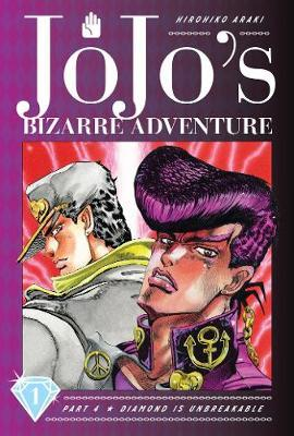 JoJo's Bizarre Adventure Part 4--Diamond Is Unbreakable, Vol. 1