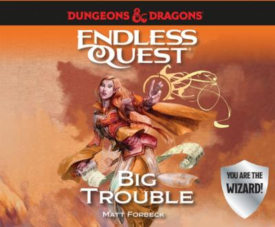Dungeons & Dragons: Big Trouble