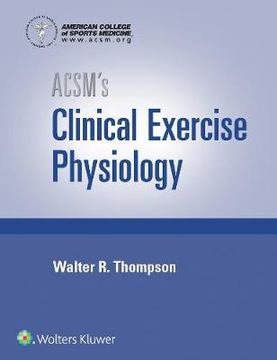 ACSM's Clinical Exercise Physiology, Paperback Book Kit Package