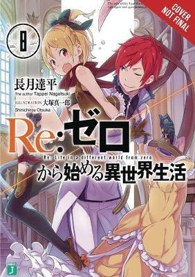 re:Zero Starting Life in Another World, Vol. 8 (light novel)