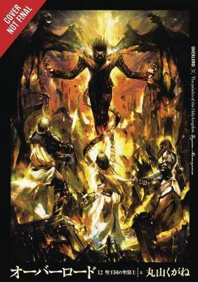 Overlord, Vol. 12 (Light Novel) Cover Image