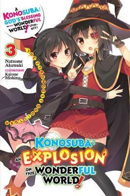 Konosuba: An Explosion on This Wonderful World!, Vol. 3 (light novel)