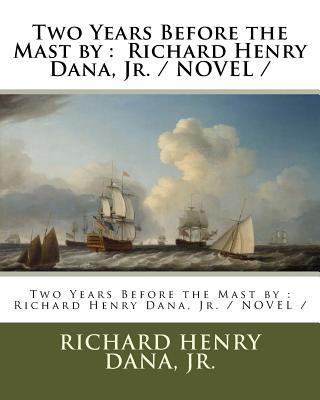 Two Years Before the Mast by