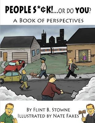 Astrosadventuresbookclub.com People Suck...or Do You? : A Book of Perspectives Image