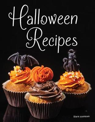 Blank Cookbook Halloween Recipes  100 page blank Halloween recipe book