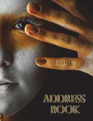Address Book : Large Print for Seniors or the Visually Impaired, Large Size Book 8 1/2 X 11