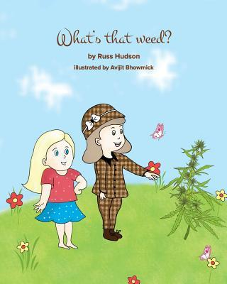 What's that Weed?