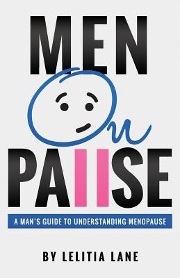 Menonpause  A Man's Guide to Understanding Menopause