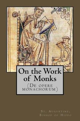 On the Works of Monks