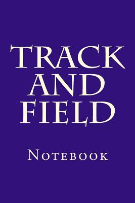 Track and Field  Notebook