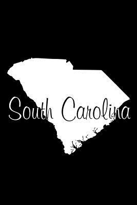 South Carolina - Black Lined Notebook with Margins  101 Pages, Medium Ruled, 6 X 9 Journal, Soft Cover