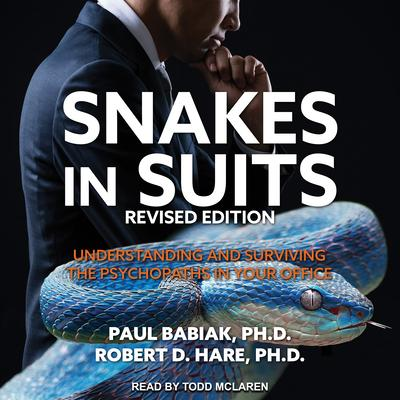 Snakes in Suits, Revised Edition