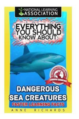Everything You Should Know about  Dangerous Sea Creatures