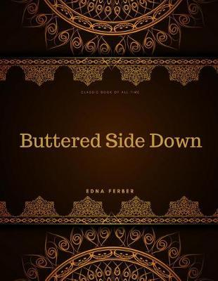 Buttered Side Down  FreedomRead Classic Book