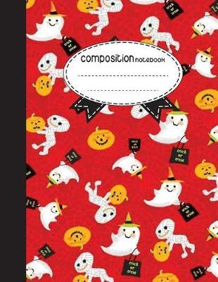 Composition Notebook, 8.5 X 11, 110 Pages  Trick or Treat Halloween (School Notebooks)