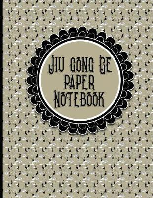 Jiu Gong Ge Paper Notebook : Chinese Writing Practice Book, Traditional Chinese Writing, 8.5 x 11, 200 Pages