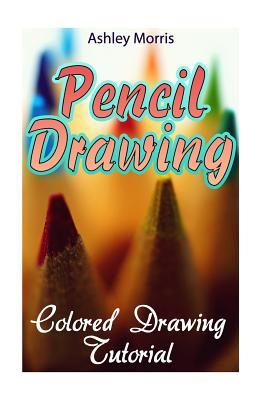 Pencil Drawing  Colored Drawing Tutorial (How to Draw, Draw Cartoons)