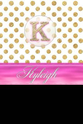 Kyleigh  Personalized Lined Journal Diary Notebook 150 Pages, 6 X 9 (15.24 X 22.86 CM), Durable Soft Cover