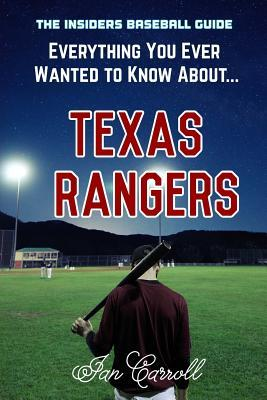 Everything You Ever Wanted to Know about Texas Rangers
