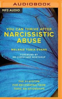 You Can Thrive After Narcissistic Abuse