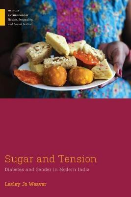 Sugar and Tension  Diabetes and Gender in Modern India