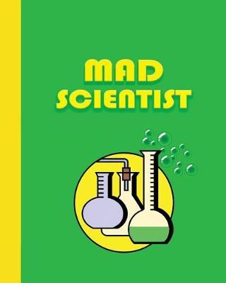 Sketchbook  Mad Scientist (Yellow and Green) 8x10 - Blank Journal with No Lines - Journal Notebook with Unlined Pages for Drawing and Writing on Blank Paper
