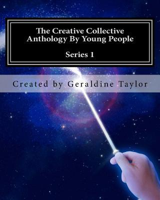 The Creative Collective Anthology by Young People