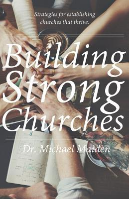 Building Strong Churches
