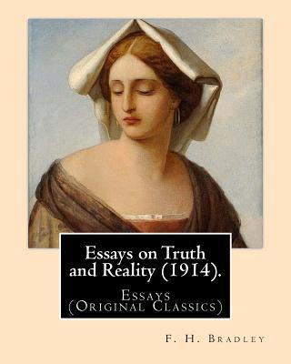 Essays on Truth and Reality (1914). by